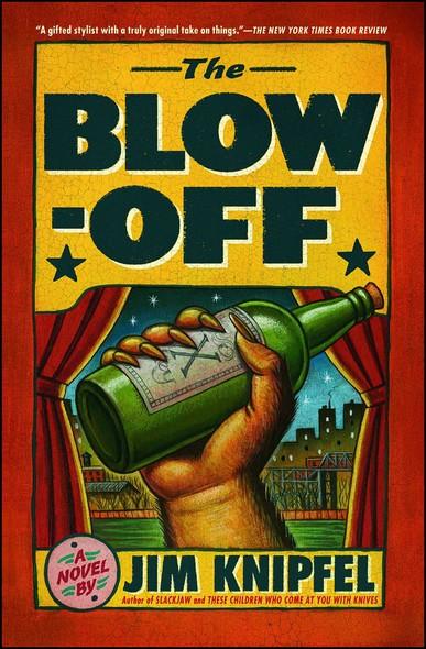 The Blow-off : A Novel