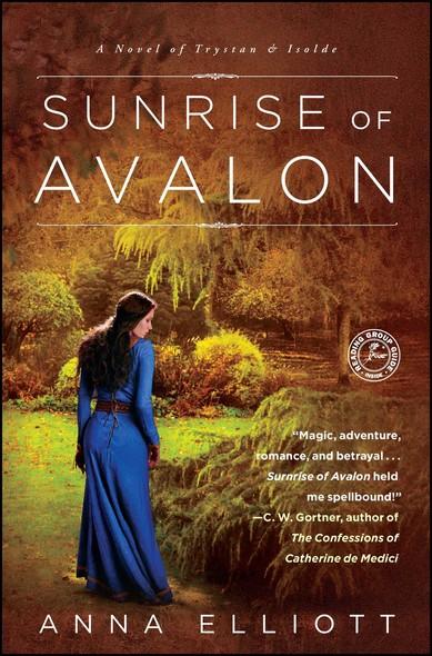Sunrise of Avalon : A Novel of Trystan & Isolde