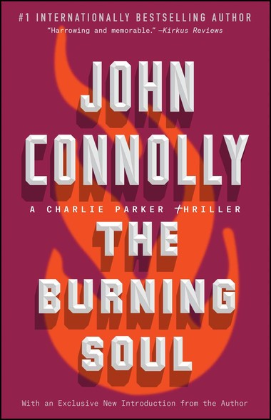The Burning Soul : A Charlie Parker Thriller