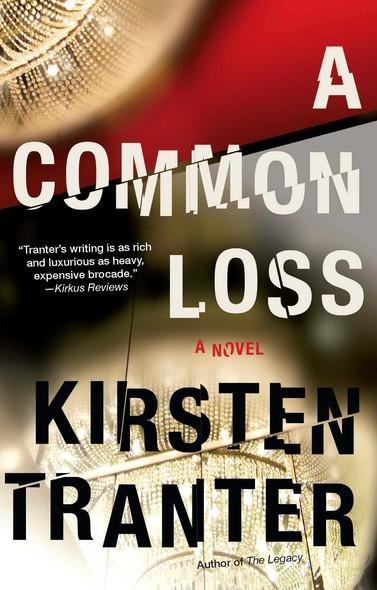 A Common Loss : A Novel