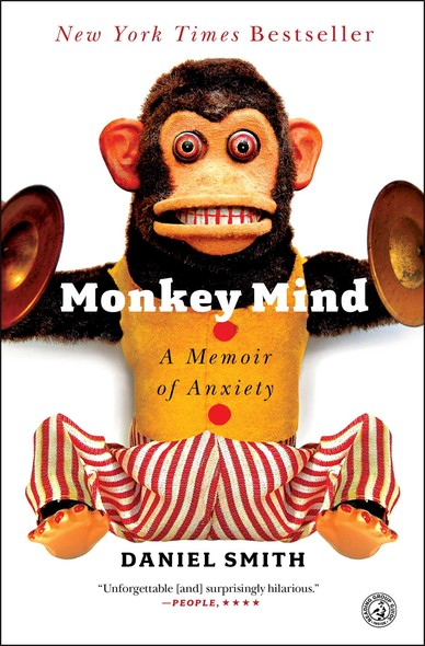 Monkey Mind : A Memoir of Anxiety
