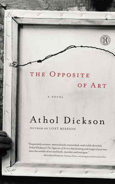 The Opposite of Art : A Novel