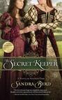 The Secret Keeper : A Novel of Kateryn Parr