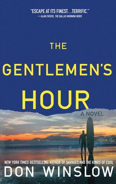 The Gentlemen's Hour : A Novel