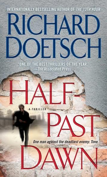 Half-Past Dawn : A Thriller