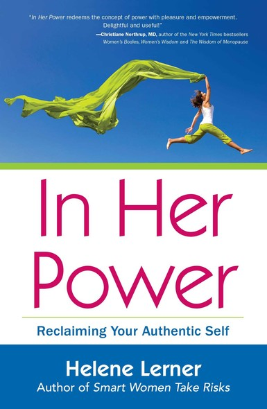In Her Power : Reclaiming Your Authentic Self