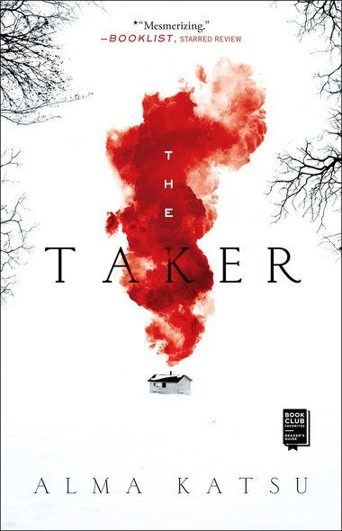 The Taker : Book One of the Taker Trilogy