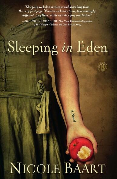 Sleeping in Eden : A Novel