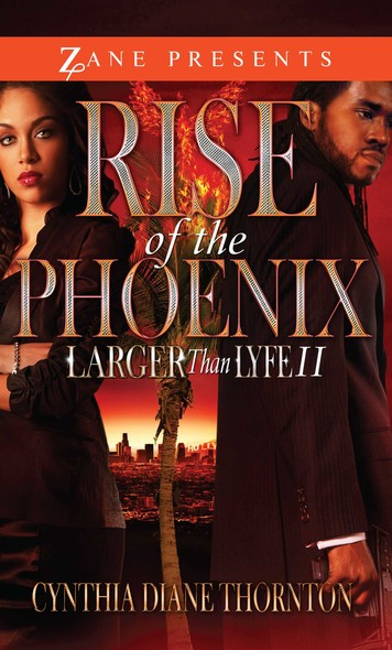 Rise of the Phoenix : Larger Than Lyfe II
