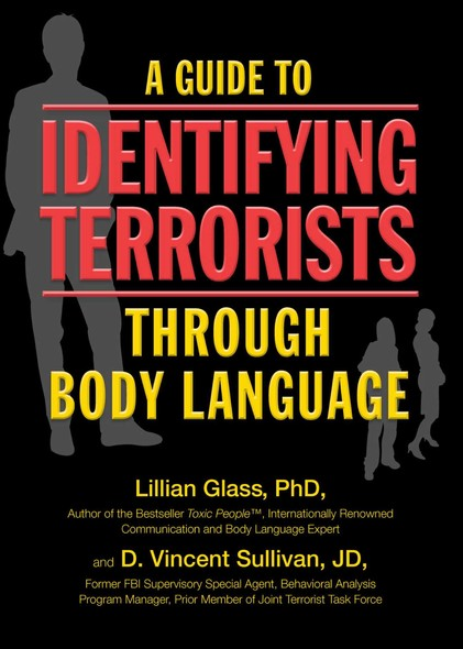 A Guide to Identifying Terrorists Through Body Language