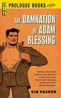 The Damnation of Adam Blessing