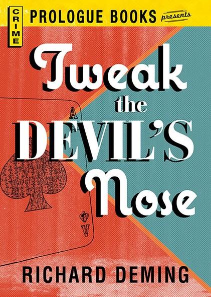 Tweak the Devil's Nose