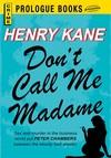 Don't Call Me Madame