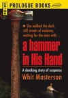 A Hammer in His Hand