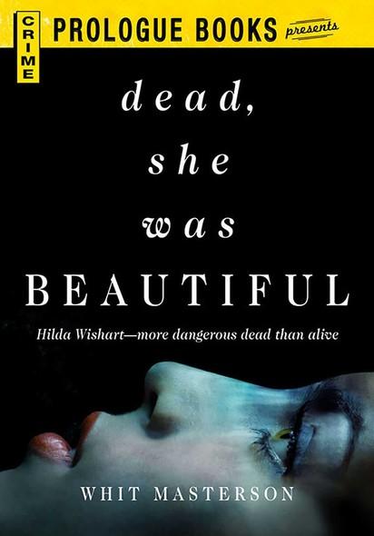 Dead, She Was Beautiful