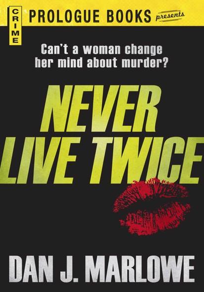 Never Live Twice