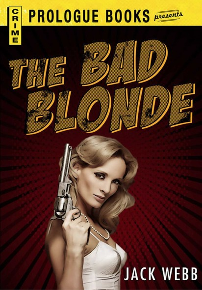 The Bad Blonde