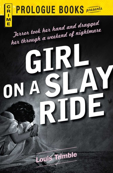 Girl on a Slay Ride