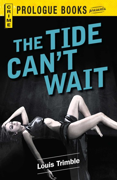 The Tide Can't Wait