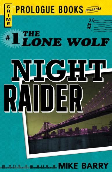 Lone Wolf #1: Night Raider
