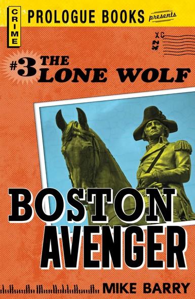 Lone Wolf #3: Boston Avenger