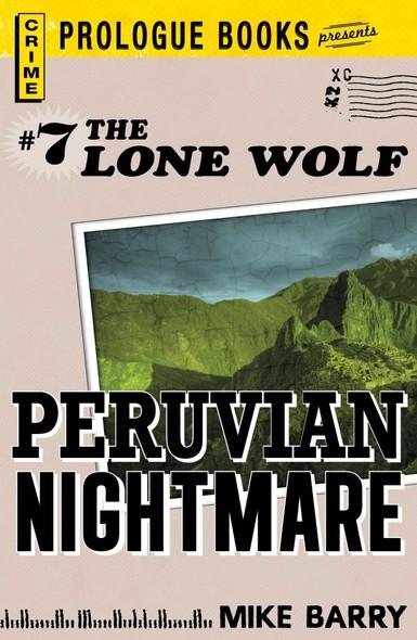 Lone Wolf #7: Peruvian Nightmare