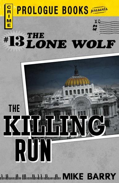 Lone Wolf #13: The Killing Run