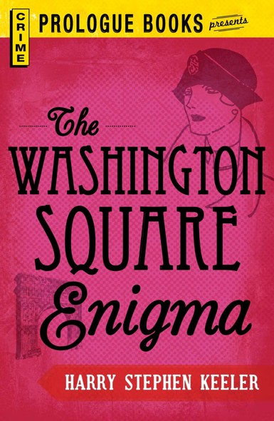 The Washington Square Enigma