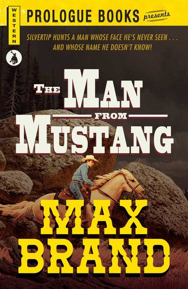 The Man From Mustang