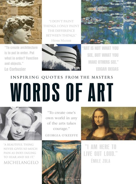 Words of Art : Inspiring Quotes from the Masters