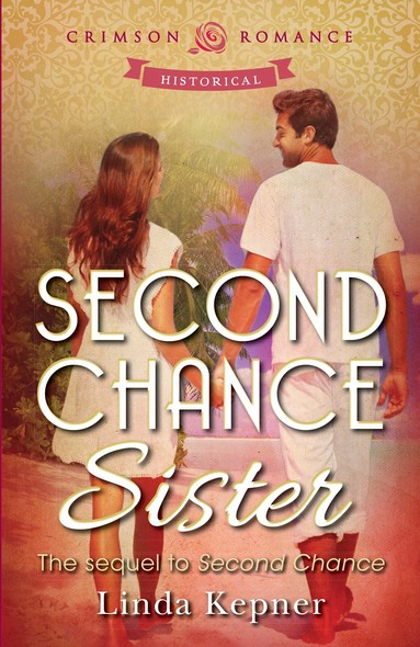 Second Chance Sister : The sequel to Second Chance
