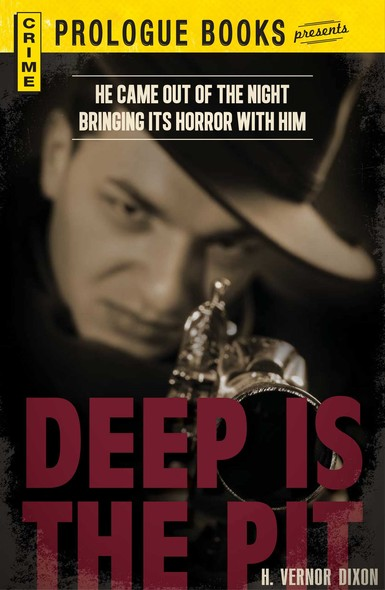 Deep is the Pit