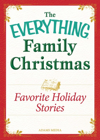 Favorite Holiday Stories : Celebrating the magic of the holidays