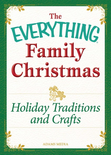 Holiday Traditions and Crafts : Celebrating the magic of the holidays