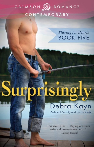 Surprisingly : Playing for Hearts Book Five