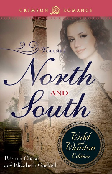 North And South: The Wild And Wanton Edition Volume 2