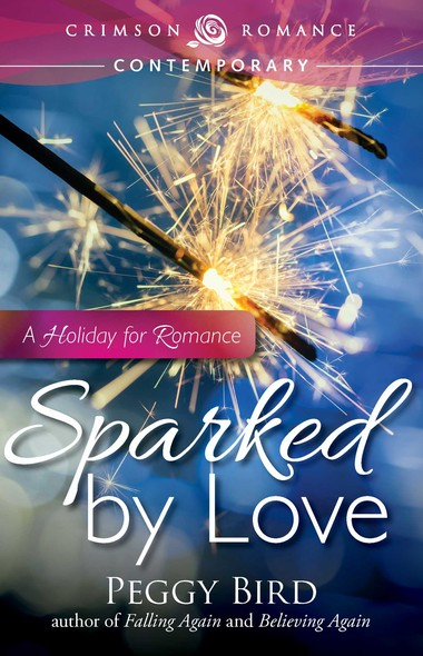 Sparked by Love : A Holiday for Romance
