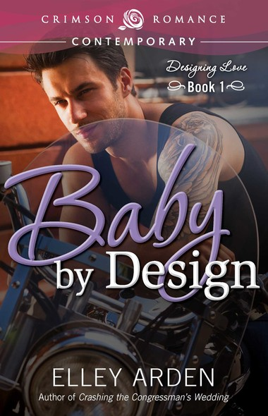Baby by Design : Designing Love Book One