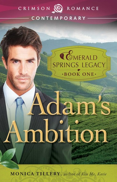 Adam's Ambition : Book 1 in the Emerald Springs Legacy
