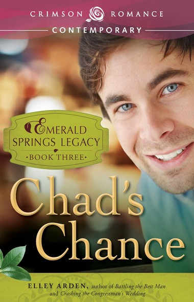 Chad's Chance : Book 3 in the Emerald Springs Legacy