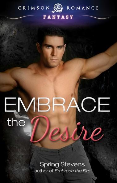 Embrace the Desire