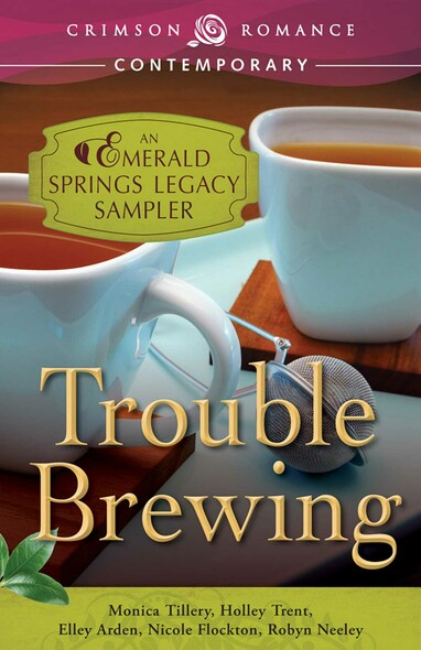 Trouble Brewing : An Emerald Springs Legacy Sampler