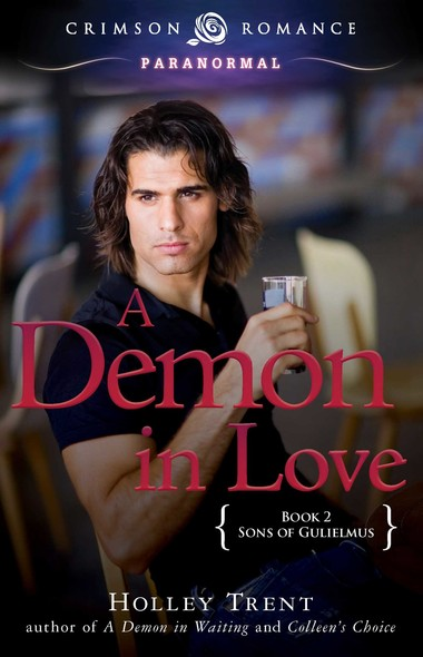 A Demon in Love : Sons of Gulielmus Book 2