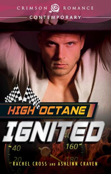 High Octane: Ignited