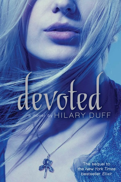 Devoted : An Elixir Novel