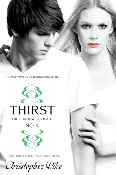 Thirst No. 4 : The Shadow of Death