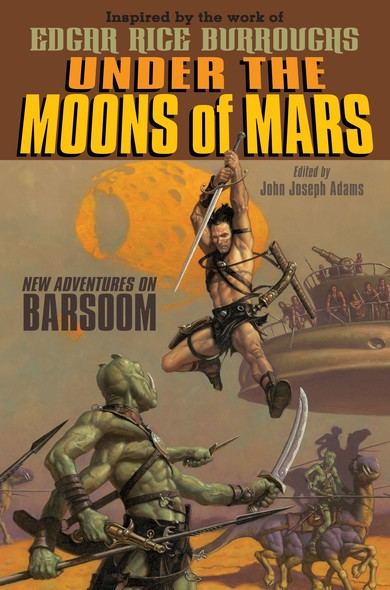 Under the Moons of Mars : New Adventures on Barsoom