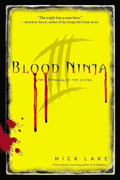 Blood Ninja III : The Betrayal of the Living