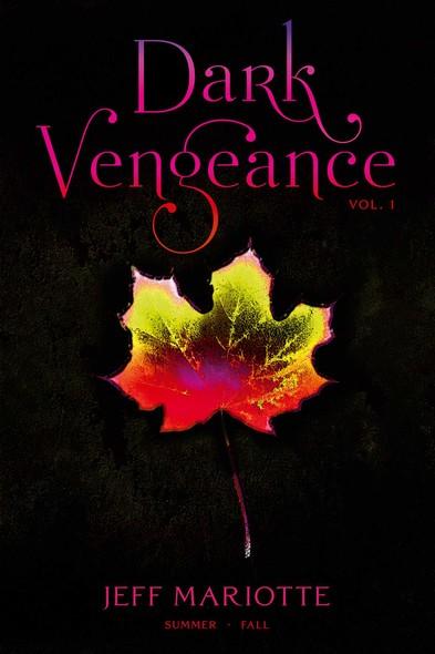 Dark Vengeance Vol. 1 : Summer, Fall