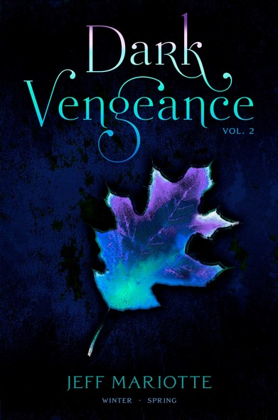 Dark Vengeance Vol. 2 : Winter, Spring
